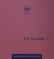 wedding_present-hit_parade_3-front